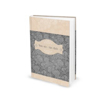 Notizbuch Tagebuch DIN A5 VON MIR FÜR DICH beige grau floral - Liebesbuch leer zum Selberschreiben
