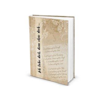 Kleines Tagebuch A4 Notizbuch ICH LIEBE DICH, DENN OHNE DICH,,, leeres Buch - Liebesbuch Geschenk