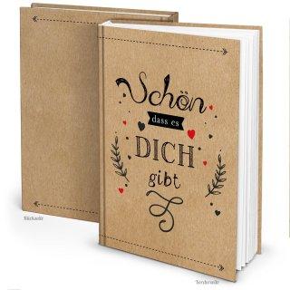 Geschenkbuch SCHÖN DASS ES DICH GIBT leer braun DIN A4 - Geschenk Liebe Freundschaft