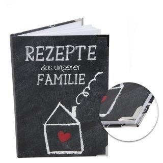 Familienrezeptbuch zum Selberschreiben REZEPTE AUS UNSERER FAMILIE DIN A5 - leeres Buch mit Metallecken