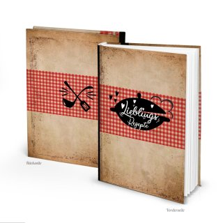 Vintage Rezeptbuch DIN A5 zum Selberschreiben LIEBLINGSREZEPTE - DIY Kochbuch Blanko leer - Geschenk Hobbykoch