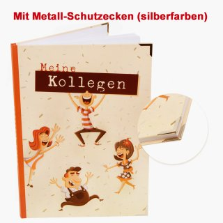 Abschiedsbuch MEINE KOLLEGEN DIN A4 mit Metallecken - Abschiedsgeschenk Firma