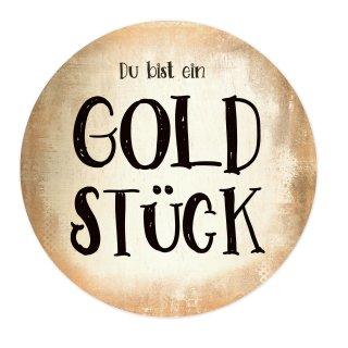 Rundes Wandbild DU BIST EIN GOLDSTÜCK - Wanddeko 31 cm zum Aufhängen Alu Dibond Gold glänzend