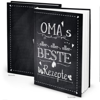 Rezeptbuch zum Eintragen OMAS ALLERBESTE REZEPTE in DIN A4 - leeres Kochbuch für Familienrezepte